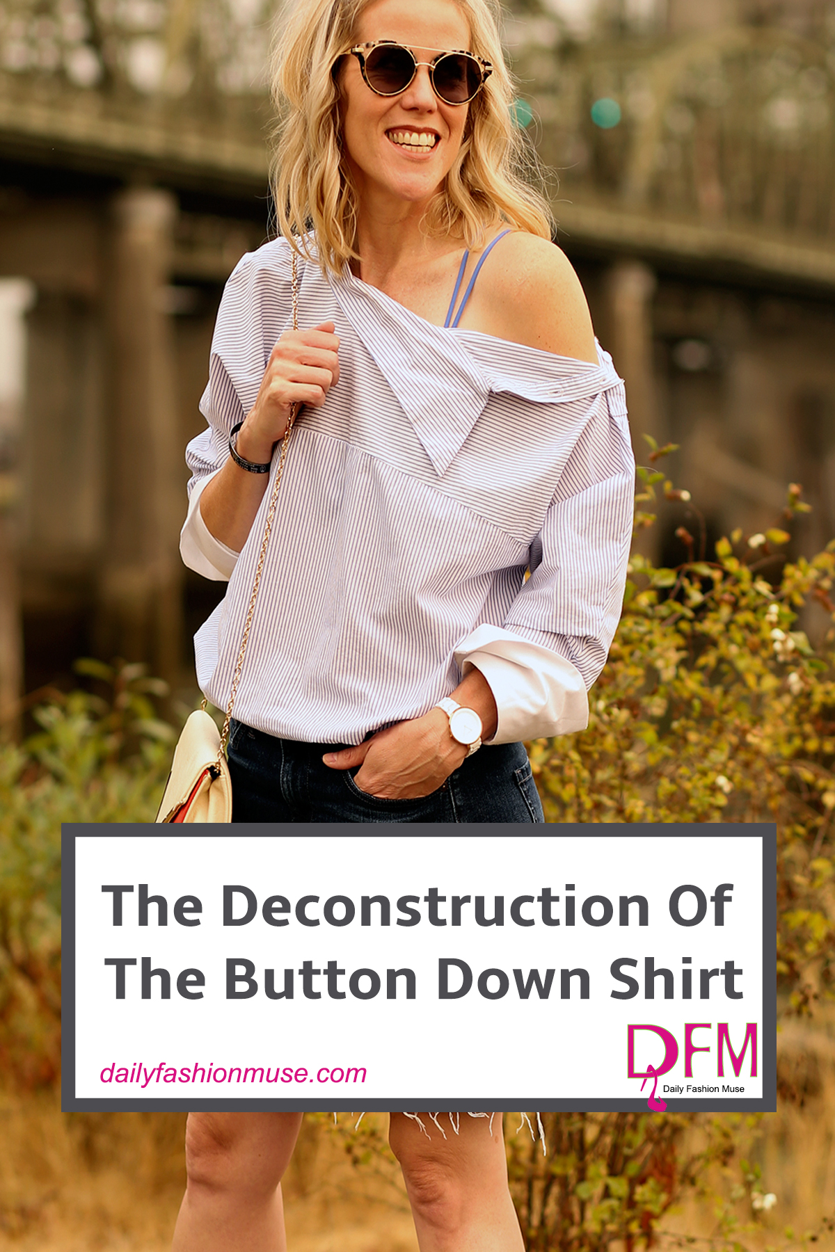 The backbone of women's wardrobe should be a button down shirt. It works in all seasons, times of day and gender. Deconstruction brings it to another level. -Daily Fashion Muse