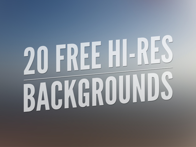 20 High Resolution Blurred Backgrounds