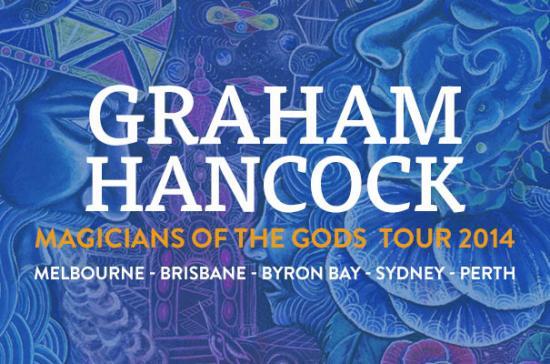 Graham Hancock Australian Tour