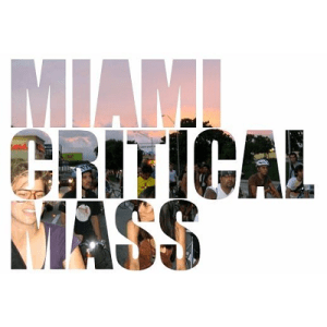 Critical Mass - Miami @ Government Center | Miami | Florida | United States