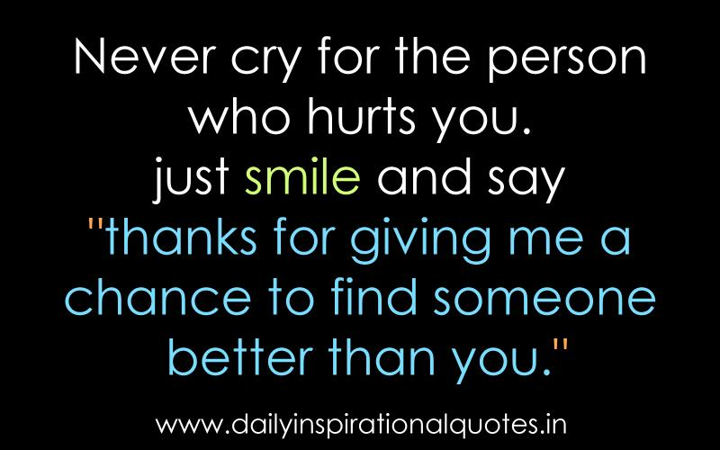 Never Cry For The Person Who Hurts.. ( Relationship Quotes