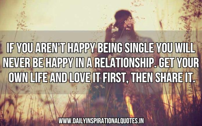 If You Arent Happy Being Single You Will Never Relationship
