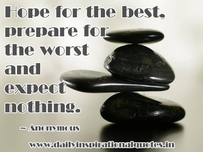 Hope For The Best Prepare For Inspirational Quotes