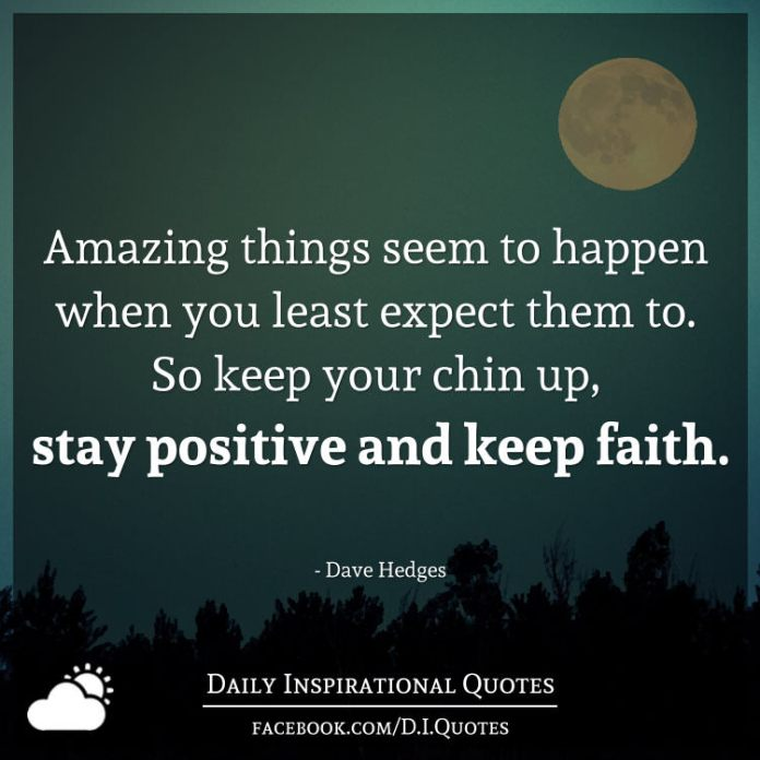 Amazing things seem to happen when you least expect them to ...