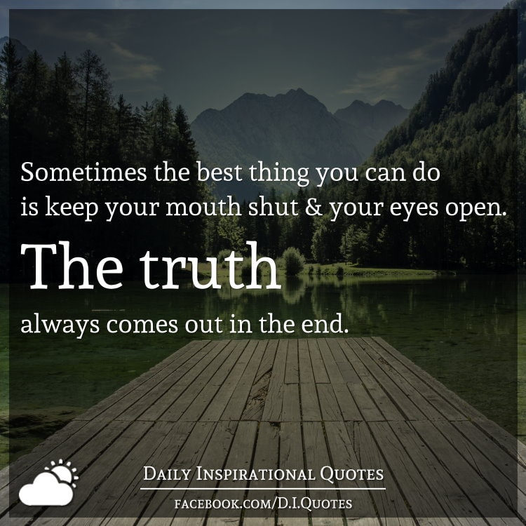 I Do The Best I Can Quotes: Sometimes The Best Thing You Can Do Is Keep Your Mouth