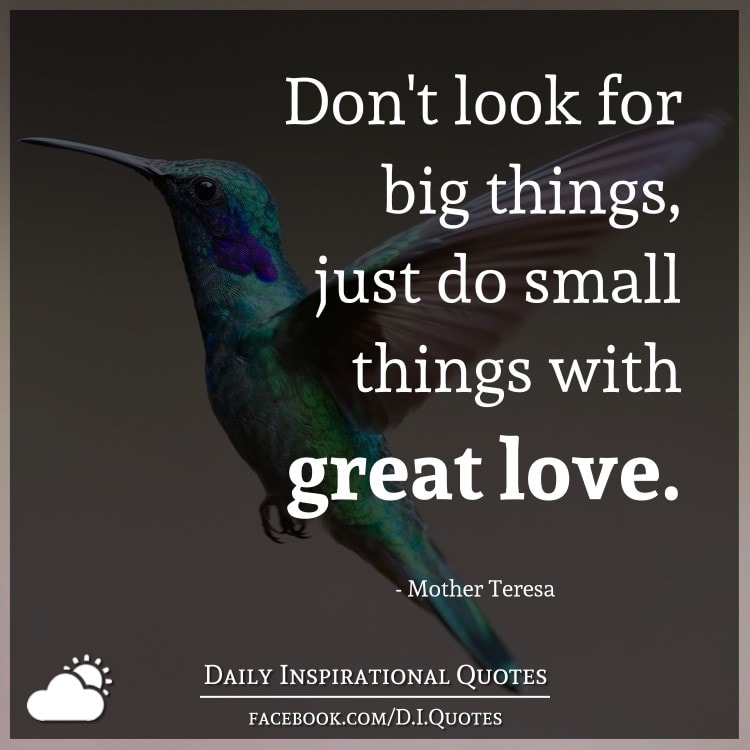 Download Don't look for big things, just do small things with great ...