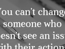 You can't change someone who doesn't see an issue with their actions. You can only change how you react to them.