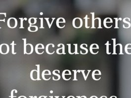 Forgive others, not because they deserve forgiveness, but because you deserve peace. - Jonathan Lockwood Huie