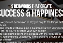 9 Behaviors That Create Success & Happiness