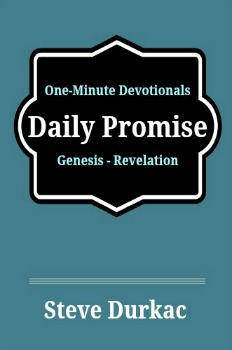 Daily Promise One-Minute Devotional by Steve Durkac