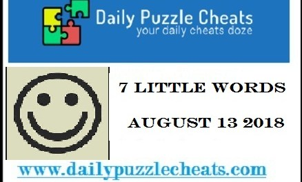 7 Little Words Answers August 13 2018