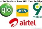 How To Retrieve Lost SIM Card In Nigeria