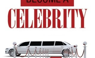 Ways On How To Become A Celebrity