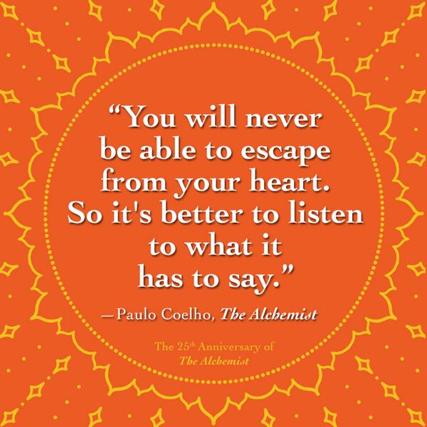 Of The Most Inspiring Alchemist Quotes By Paulo Coelho