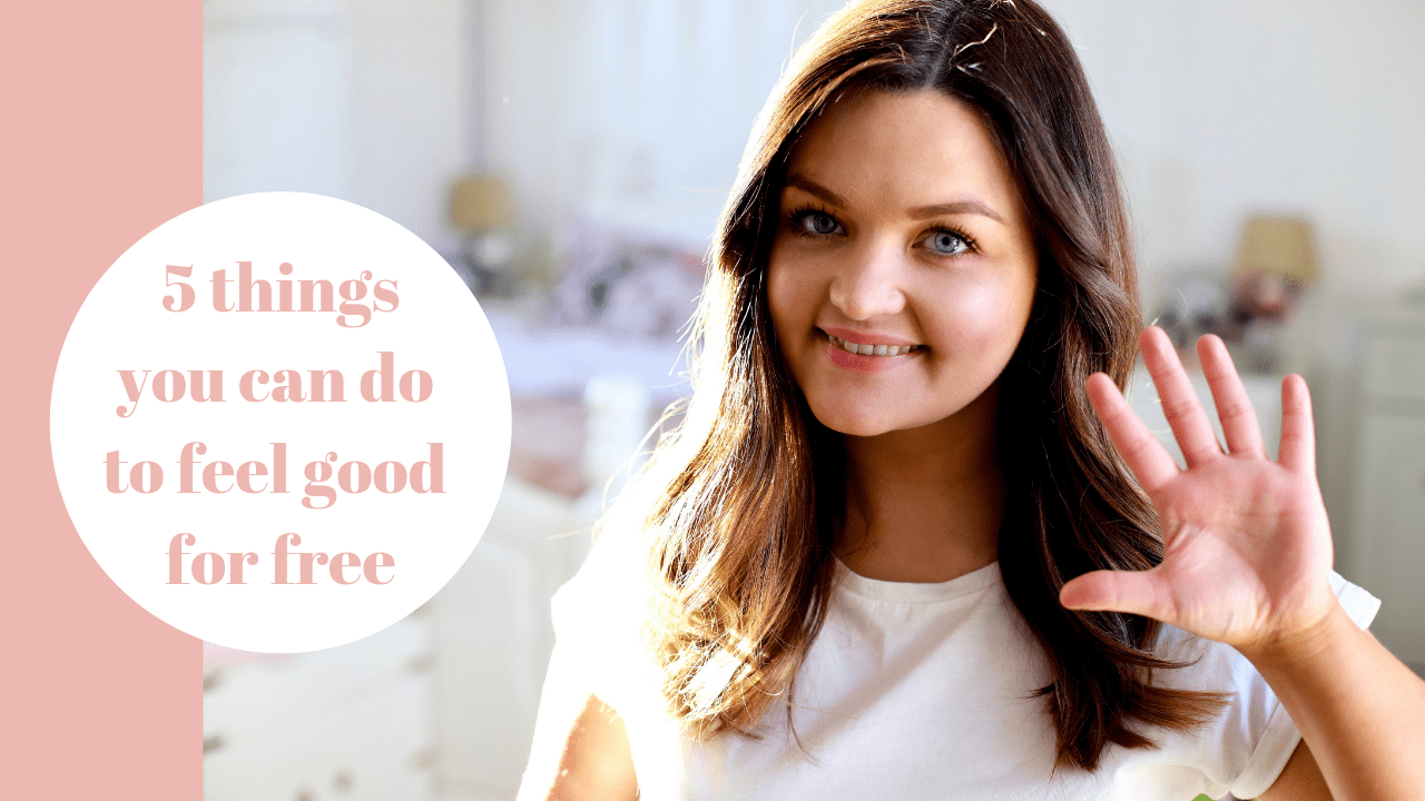 Five things you can do to feel good for free
