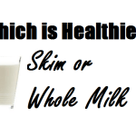 Is skim milk healthier than whole milk?