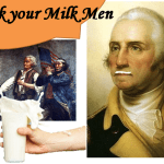 How Milk helped America Win its War for Independence