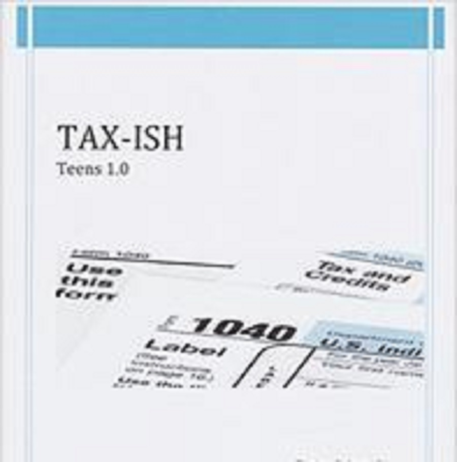 Tax-ish: Teens