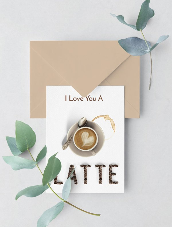 I love you a Latte - Valentine's Day card