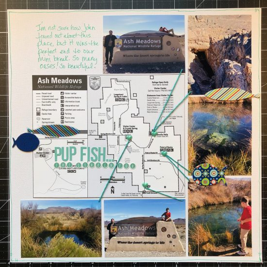 Scrapbook layout of Ash Meadows National Wildlife Refuge. We were looking for Pup Fish
