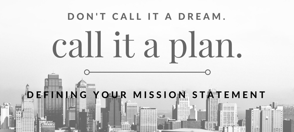 Defining Your Mission Statement