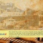 Rencana Ilahi di Balik Proses Perjuangan Rasulullah dalam Mempersiapkan Kemenangan Islam
