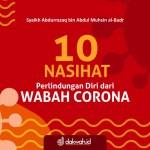 Wasiat Syaikh Abdurrazaq bin Abdul Muhsin Al-Badr terkait Wabah Corona-dakwah.id