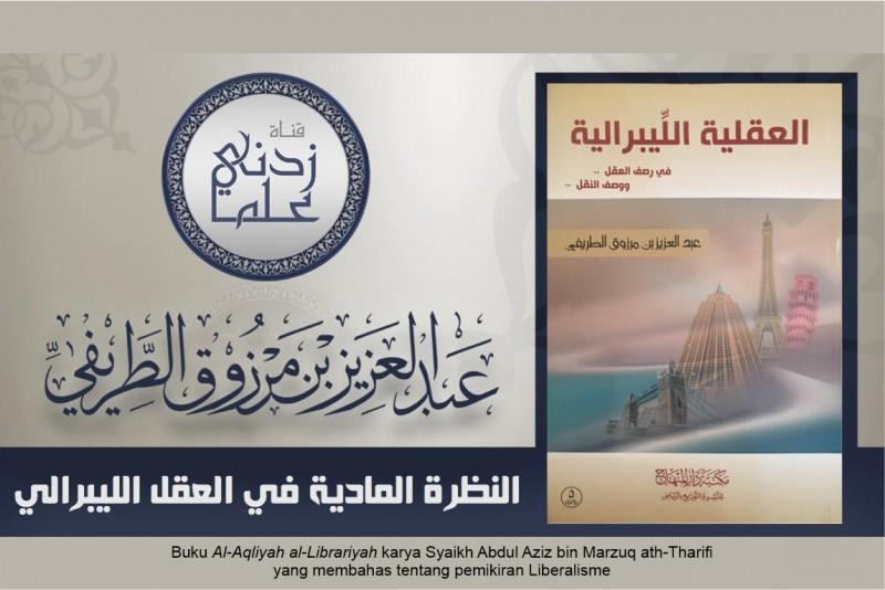Buku Al-Aqliyah al-Librariyah karya Syaikh Abdul Aziz bin Marzuq ath-Tharifi yang membahas liberalisme -dakwah.id