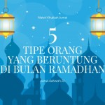 Materi Khutbah Jumat 5 Tipe Orang yang Beruntung di Bulan Ramadhan-dakwah.id