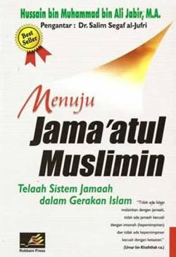 """Cover Buku """"Menuju Jama'atul Muslimin, Telaah Sistem Jamaah dalam Gerakan Islam"""""""