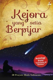 "Cover buku ""Kejora yang Setia Berpijar""."