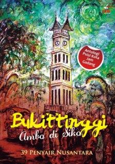 "Buku ""Bukittinggi, Ambo Di Siko""."