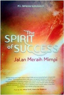 """Cover buku """"The Spirit of Success Jalan Meraih Mimpi""""."""