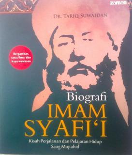 Cover Biografi IMAM SYAFI'I Kisah Perjalanan dan Pelajaran Hidup Sang Mujtahid
