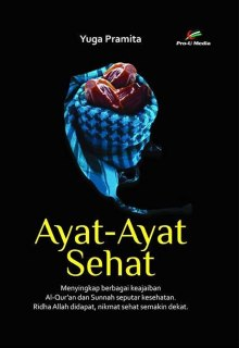 "Cover buku ""Ayat-Ayat Sehat""."