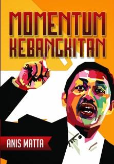 """Cover buku """"Momentum Kebangkitan""""."""