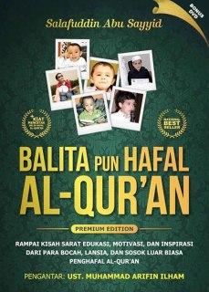 """Cover buku """"Balita pun Hafal Al-Qur'an""""."""