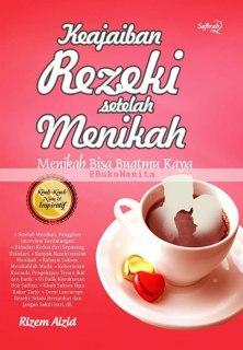 "Cover buku ""Keajaiban Rezeki Setelah Menikah""."