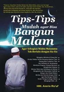 """Cover buku """"Tips-Tips Mudah Agar Bisa Bangun Malam""""."""