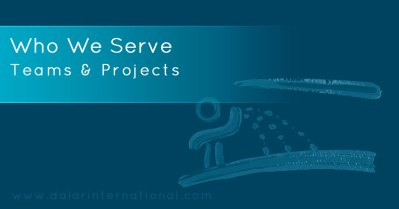 Teams and Projects - who we serve