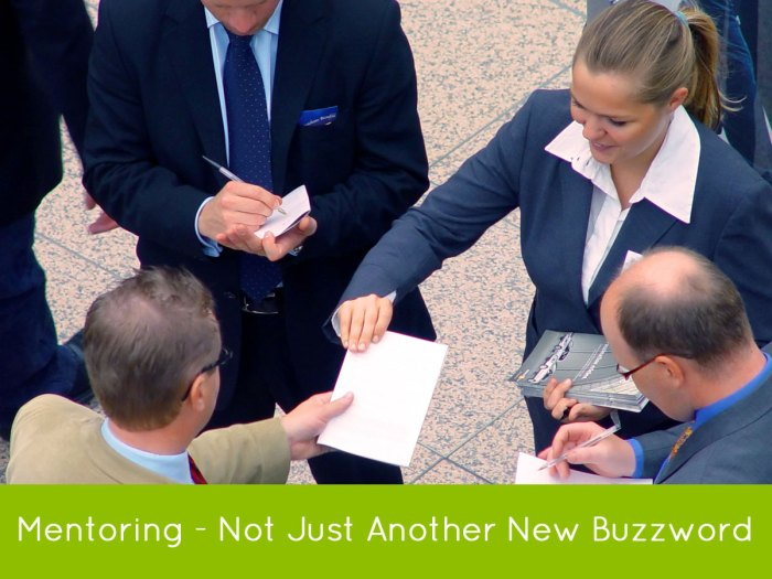 Mentoring - Not Just Another Buzzword