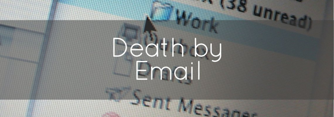 death by email