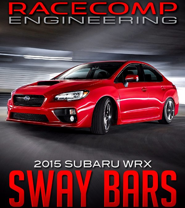 RACECOMP ENGINEERING HOLLOW SWAY BARS: 2015+ SUBARU WRX
