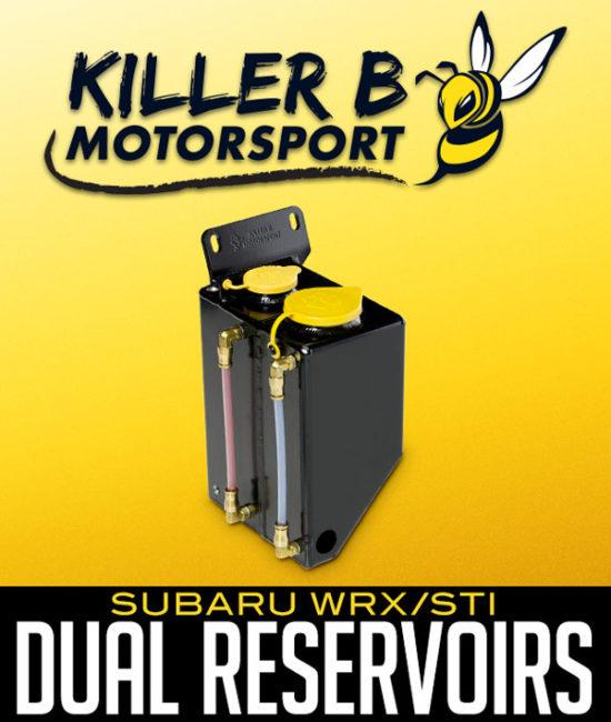 KILLER B MOTORSPORT DUAL RESERVOIRS: SUBARU WRX/STI