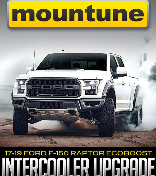 MOUNTUNE INTERCOOLER UPGRADE: 2017–2019 FORD F-150 RAPTOR