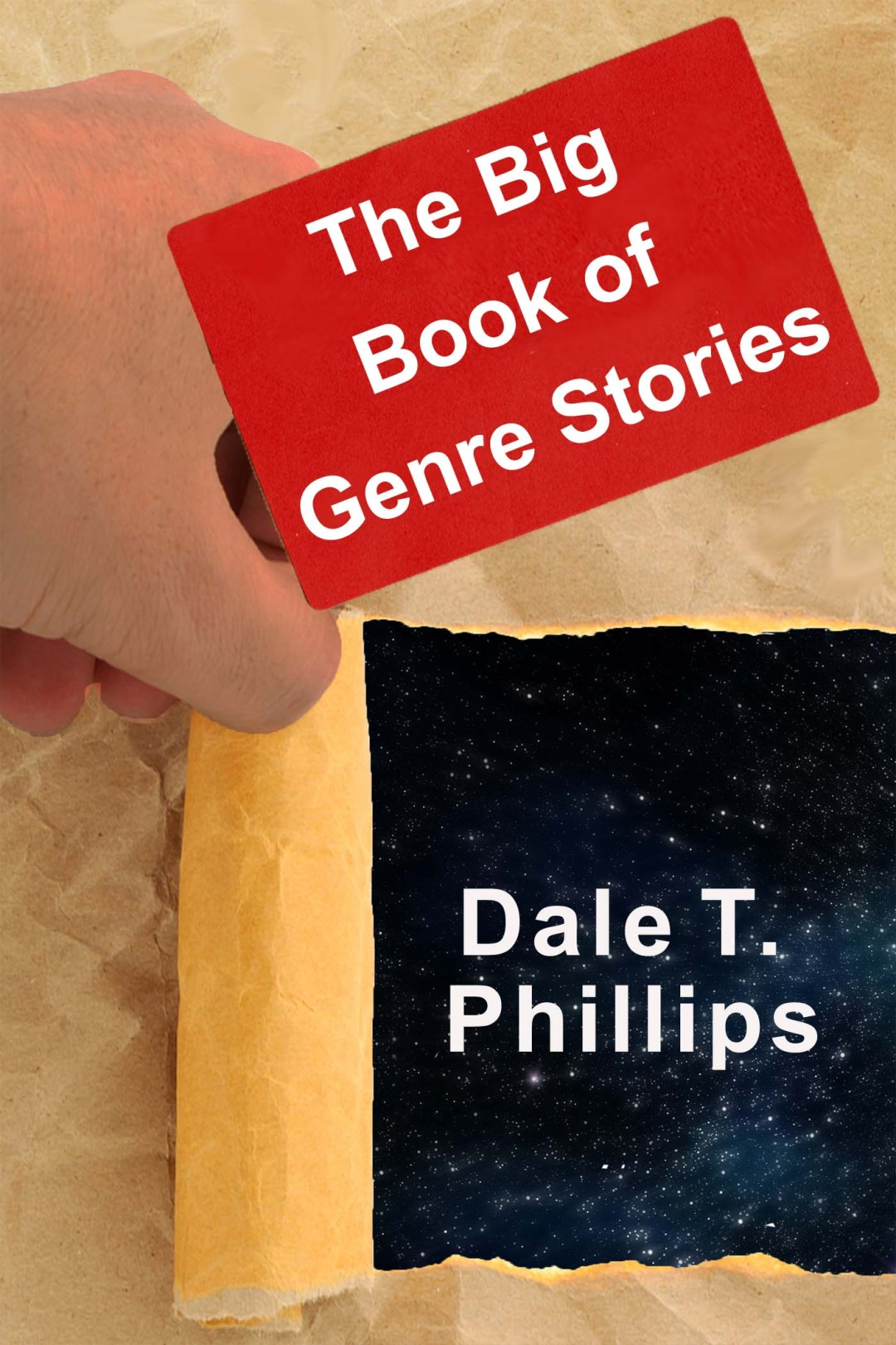 The Big Book of Genre Stories, short stories by Dale T. Phillips