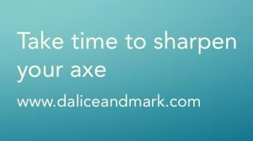Sharpen Your Axe