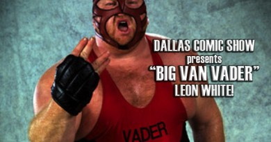 "WWF/WWE legend ""Big Van Vader"" Leon White comes to DCS Sunday, February 12th!"