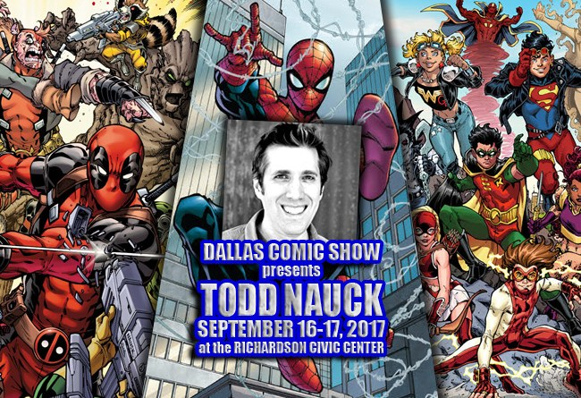 SPIDER-MAN, DEADPOOL: TOO SOON? and NIGHTCRAWLER artist Todd Nauck comes to DCS Sept 16-17
