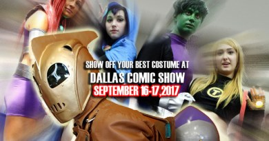 Cosplay all day at Dallas Comic Show and you could win cool prizes!